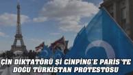 KOMÜNİST ÇİN LİDERİ Xİ,PARİS'TE DOĞU TÜRKİSTAN VE TİBETLİ'LERCE  PROTESTO EDİLDİ