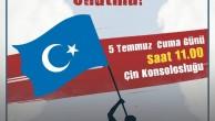 İŞGALCİ ÇİN'İN URUMÇİ KATLİAMI 10.YILINDA KÜRESEL DÜZEYDE  PROTESTO VE LANETLENECEK