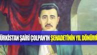 STALİN'İN AYDIN SOYKIRIMINA UĞRAYAN BÜYÜK TÜRKİSTAN ŞAİRİ: SÜLEYMAN ÇOLPAN