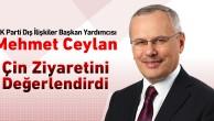 AKP GENEL BAŞKAN YRD.CEYLAN : ÇİN İLE İLİŞKİLERİMİZDE UYGUR TÜRKLERİ  ÖNEMLİ BİR KONU